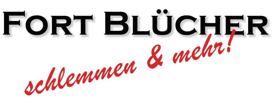Fort Blücher - Schlemmen und mehr!